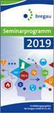 bregau Seminarprogramm 2019